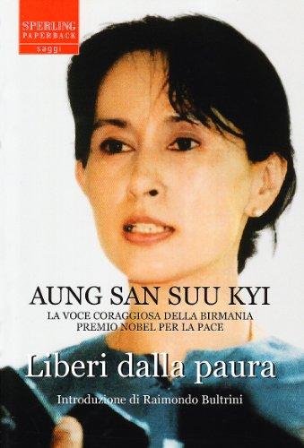 Liberi dalla paura - Aung San Suu Kyi